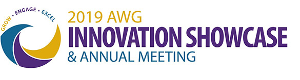 2019 AWG Innovation Showcase & Annual Meeting. Grow - Engage - Excel